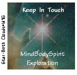 Keep In Touch MindBodySpirit Exploration